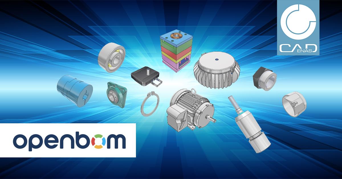 BOM和ERP系统 CAD数据    OpenBOM 集成CADENAS电子产品目录  零部件目录工程3D CAD